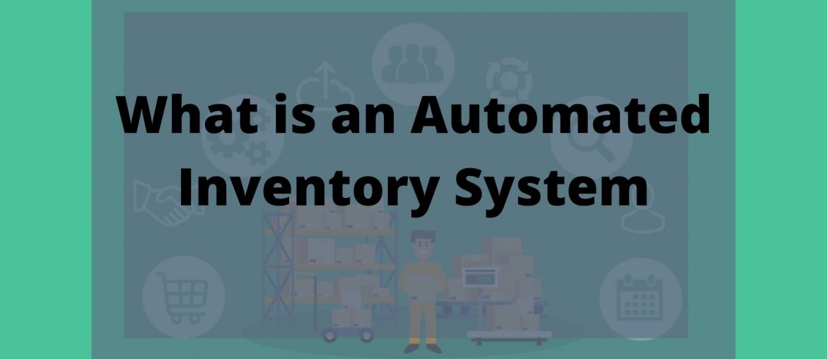 Automated Inventory System